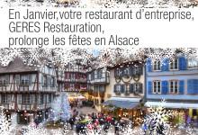 En Janvier votre restaurant d'enteprise prolonge les fêtes en Alsace