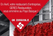 En Avril, votre restaurant d'entreprise vous emmène au Pays Basque !