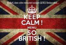 En Avril, KEEP CALM MENU SO BRITISH ! dans votre restaurant scolaire