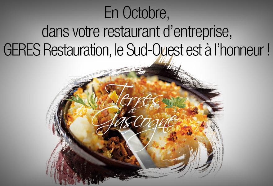 En Octobre, dans votre restaurant d'entreprise, Sud-ouest à l'honneur