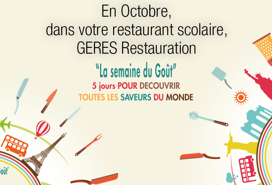 Menu Semaine du goût Octobre 2018 GERES Restauration Scolaire