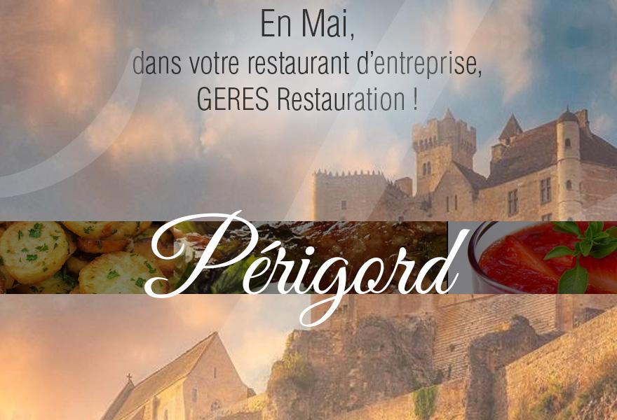En Mai, dans votre restaurant d'entreprise… Périgord