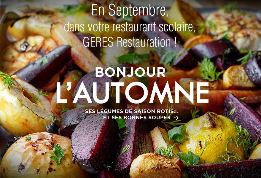 En Septembre, dans votre restaurant d'entreprise, bonjour l'automne